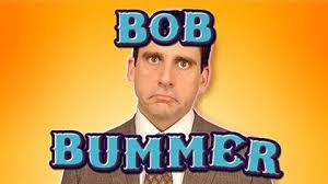 bob-bummer.jpeg